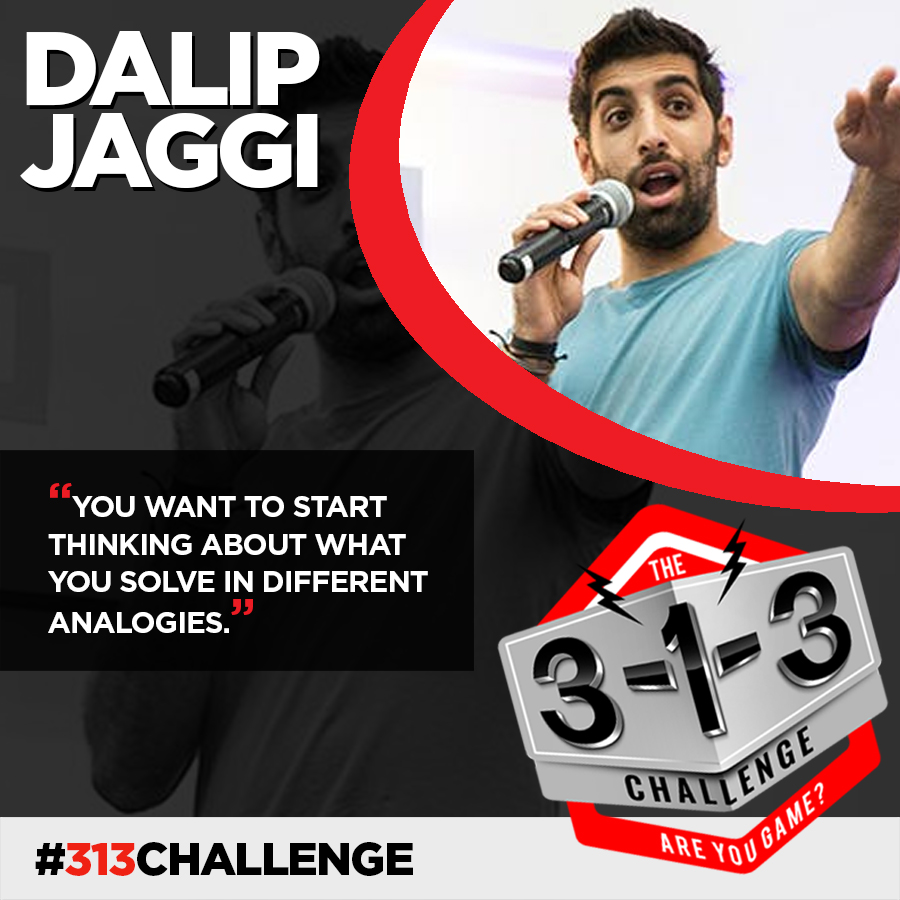 Podcast! The 3-1-3 Challenge with Ryan Foland: Dalip Jaggi