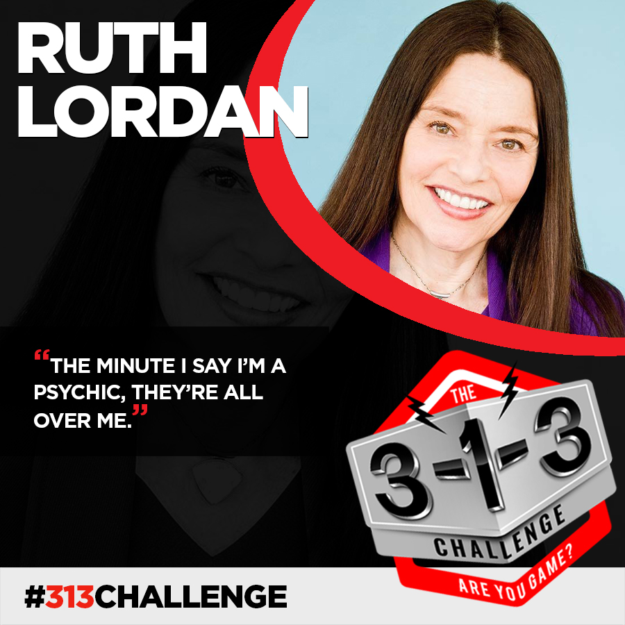 Podcast! The 3-1-3 Challenge with Ryan Foland: Psychic Ruth Lordan