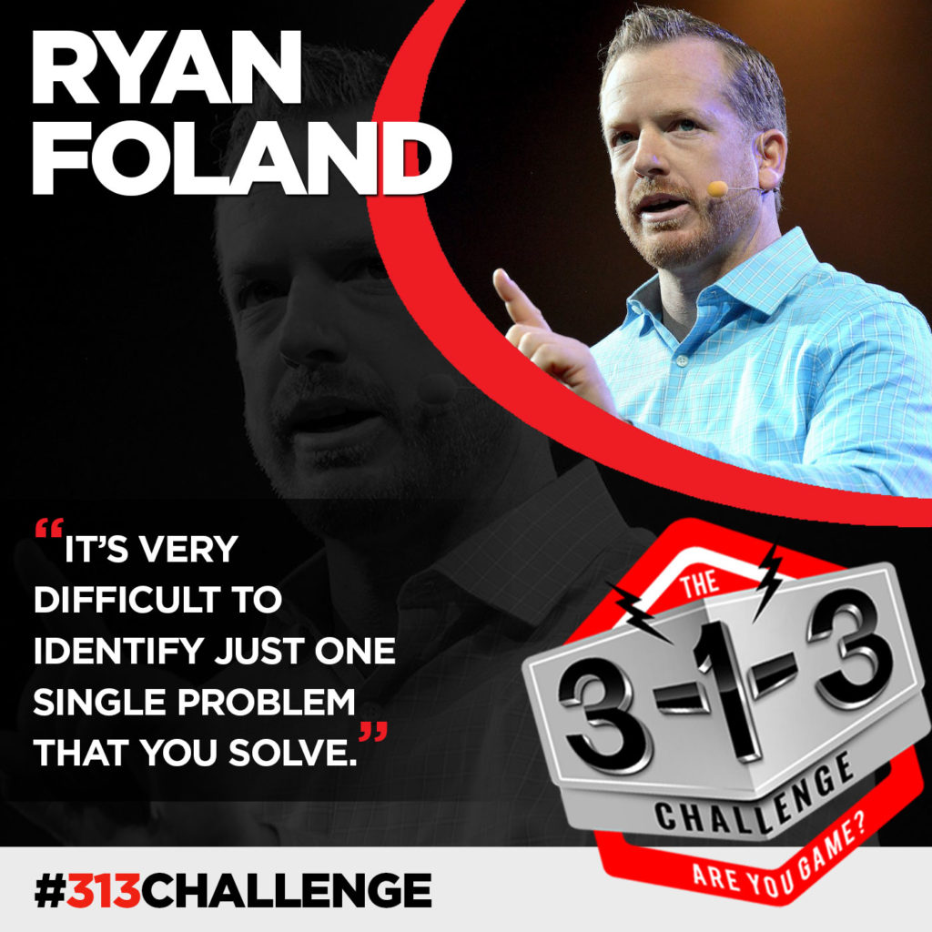 Podcast! The 3-1-3 Challenge with Ryan Foland: The Problem Pyramid