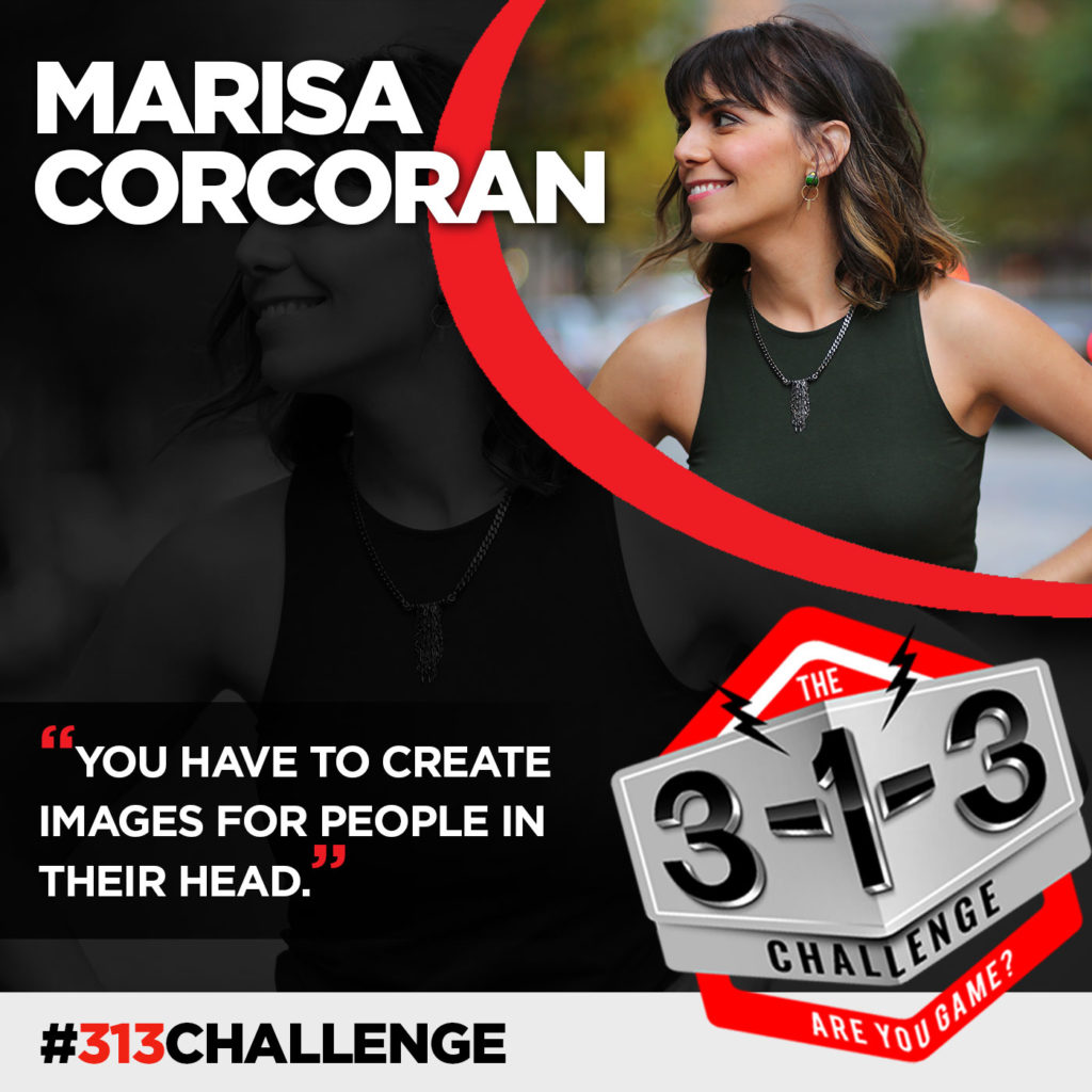 Podcast! The 3-1-3 Challenge with Ryan Foland: Marisa Corcoran