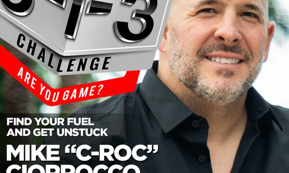 "Podcast! The 3-1-3 Challenge with Ryan Foland: Mike ""C-Roc"" Ciorrocco"