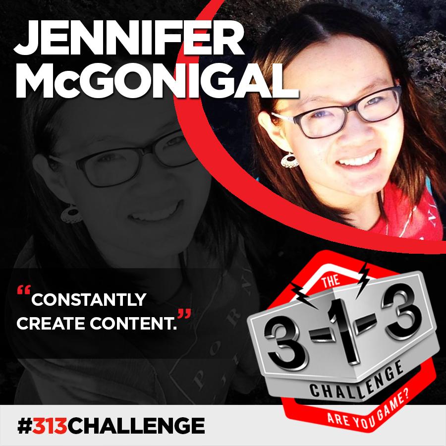 Podcast! The 3-1-3 Challenge with Ryan Foland: Jennifer McGonigal