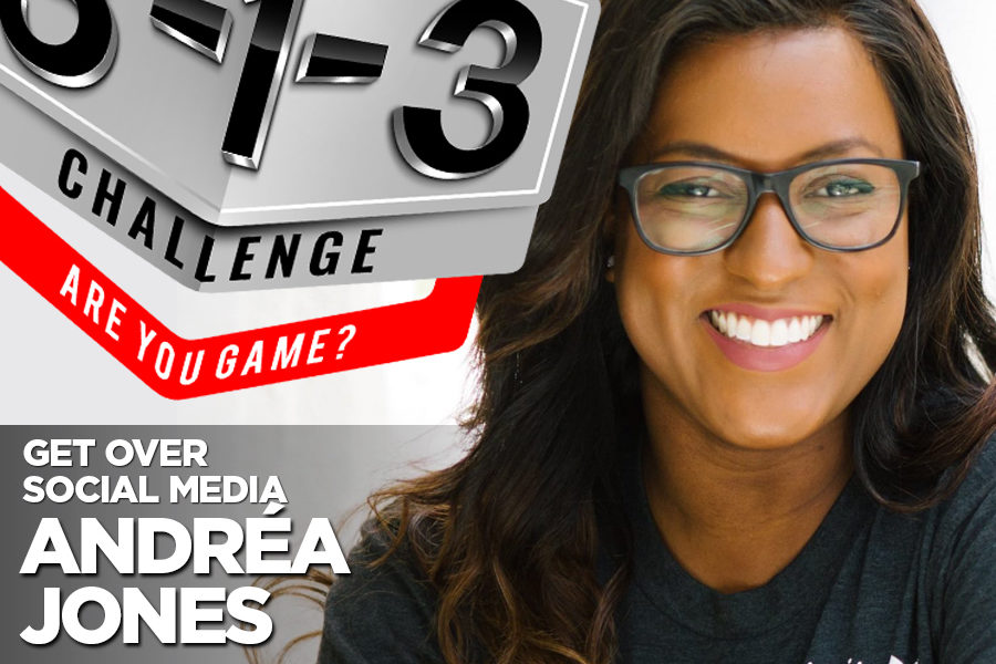 Podcast! The 3-1-3 Challenge with Ryan Foland: Andréa Jones