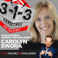 The 3-1-3 Challenge with Ryan Foland - Carolyn Swora