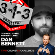 The 3-1-3 Challenge with Ryan Foland - Dan Bennett