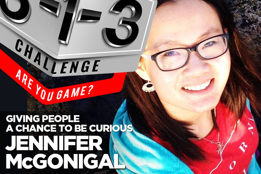 Podcast! The 3-1-3 Challenge with Ryan Foland: Jennifer McGonigal