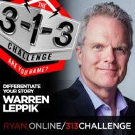Podcast! The 3-1-3 Challenge with Ryan Foland: Warren Leppik