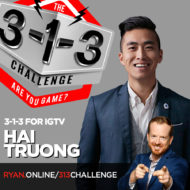 The 3-1-3 Challenge with Ryan Foland - Hai Truong: IGTV
