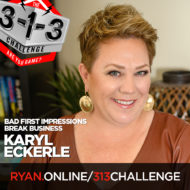 Podcast! The 3-1-3 Challenge with Ryan Foland: Karyl Eckerle
