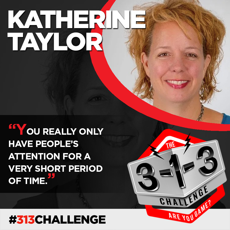 Podcast! The 3-1-3 Challenge with Ryan Foland: Katherine Taylor