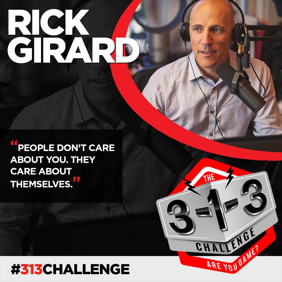 Rick Girard - The 3-1-3 Challenge with Ryan Foland