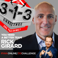 Rick Girard - The 3-1-3 Challenge with Ryan Foland