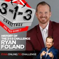 The 3-1-3 Challenge with Ryan Foland - History of the 3-1-3